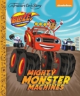 Image for A Treasure Cove Story - Blaze & The Monster Machines - Mighty Monster Machines