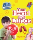 Image for Your heart and lungs