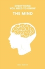 Image for Everything You Need to Know: The Mind