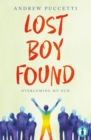 Image for Lost Boy Found : Overcoming my OCD