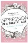 Image for Depression in a digital age  : the highs and lows of perfectionism