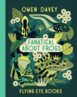 Image for Fanatical about frogs