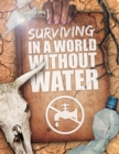 Image for Surviving in a world without water