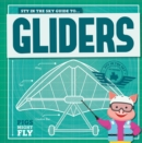 Image for Piggles' guide to...gliders