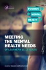 Image for Meeting the mental health needs of learners 11-18 years