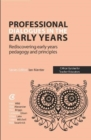 Image for Professional dialogues in the early years  : rediscovering early years pedagogy and principles