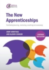 Image for The new apprenticeships  : facilitating learning, mentoring, coaching and assessing