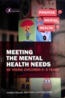 Image for Meeting the mental health needs of young children 0-5 years
