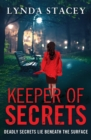 Image for Keeper of Secrets: Deadly Secrets Lie Beneath the Surface