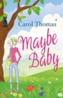 Image for Maybe baby