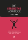 Image for The Strengths Workbook : An eight-week programme to discover your strengths and what makes you thrive