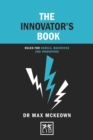Image for The innovator's book  : rules for rebels, mavericks and innovators