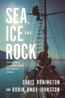Image for Sea, ice and rock  : sailing and climbing above the Arctic Circle