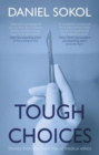 Image for Tough choices  : stories from the front line of medical ethics