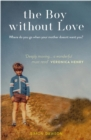 Image for The boy without love and the farm that saved him
