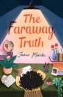 Image for The faraway truth