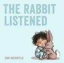 Image for The Rabbit Listened