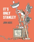 Image for It's only Stanley