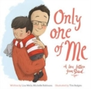 Image for Only one of me: A love letter from Dad