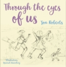 Image for Through the eyes of us