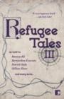 Image for Refugee talesVolume III