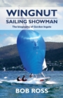Image for Wingnut : Sailing Showman