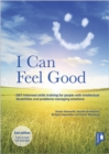 Image for I Can Feel Good (2nd edition) : DBT-informed skills training for people with intellectual disabilities and problems managing emotions
