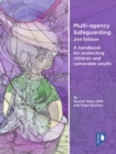 Image for Multi-agency Safeguarding 2nd Edition : A handbook for protecting children and vulnerable adults