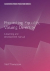 Image for Promoting Equality, Valuing Diversity : A Learning and Development Manual (2nd Edition)