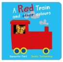 Image for A red train and other colours