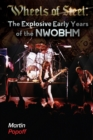 Image for Wheels Of Steel : The Explosive Early Years of NWOBHM
