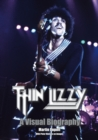 Image for Thin Lizzy: A Visual Biography