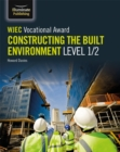 Image for WJEC Vocational Award Constructing the Built Environment Level 1/2