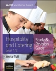 Image for WJEC Vocational Award Hospitality and Catering Level 1/2: Study & Revision Guide