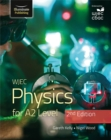 Image for WJEC Physics for A2 Level Student Book - 2nd Edition