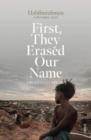 Image for First, they erased our name  : a Rohingya speaks