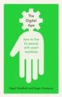 Image for The Digital Ape : how to live (in peace) with smart machines
