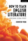 Image for How to teach English literature  : overcoming cultural poverty