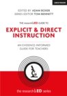 Image for The researchED Guide to Explicit & Direct Instruction : An evidence-informed guide for teachers