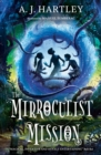 Image for The mirroculist mission