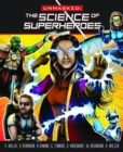 Image for Unmasked  : the science of superheroes