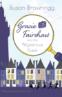 Image for Gracie Fairshaw and the Mysterious Guest