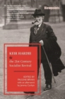 Image for Keir Hardie and the 21st century socialist revival