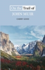 Image for On the trail of John Muir