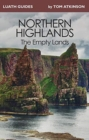 Image for The northern Highlands  : the empty lands