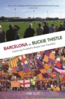 Image for Barcelona to Buckie Thistle