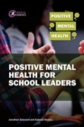 Image for Positive mental health for school leaders