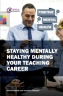 Image for Staying mentally healthy during your teaching career