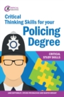 Image for Critical Thinking Skills for your Policing Degree