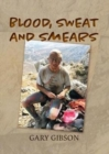 Image for Blood, sweat and smears
